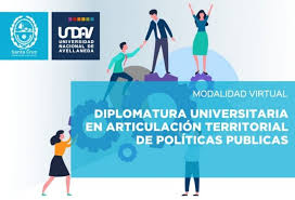 Diplomatura Universitaria en Articulación Territorial de Políticas Públicas. Hoy 18:30, Clase Inaugural